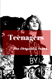 Raising a teenager can be both exciting and exhausting. Good times and bad. They go through immense changes which can be emotional for them and their parents. It's the end of an era. The chrysalis years by Mum in a Nutshell