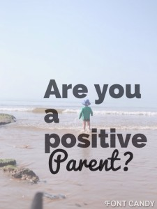 Being a positive parent and seeing the world through your children's eyes by Mum in a Nutshell