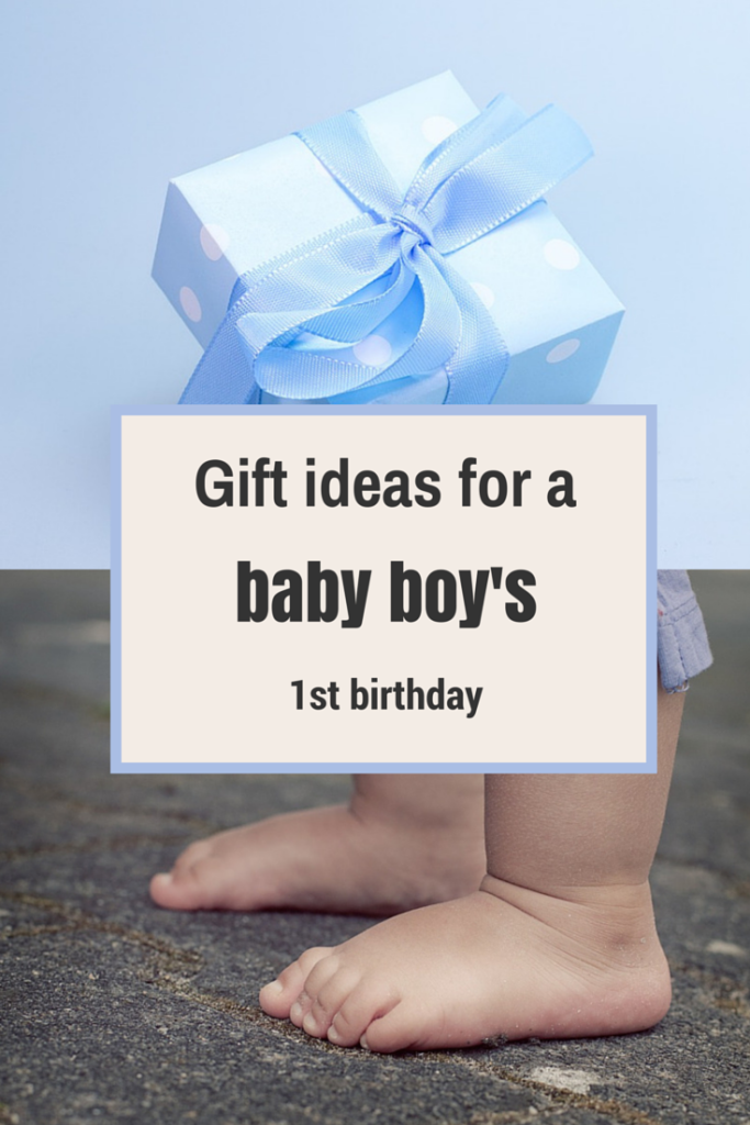 Present Ideas For a Baby Boy's 1st Birthday
